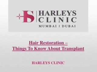 Hair Restoration – Things To Know About Transplant