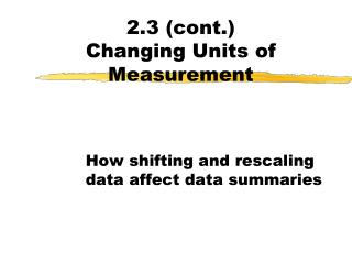 2.3 cont. Changing Units of Measurement