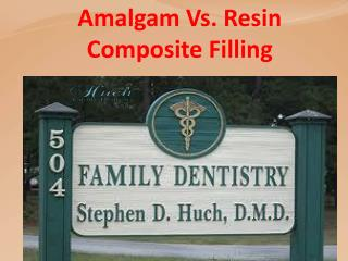 Amalgam Vs. Resin Composite Filling