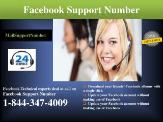 Avail Facebook Support Number 1-844-347-4009 Like Never Before