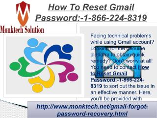 Ping at How To Reset Gmail password:-1-866-224-8319 from Anywhere