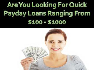Grab Quick Payday Loans To Deal With Unexpected Financial Emergencies