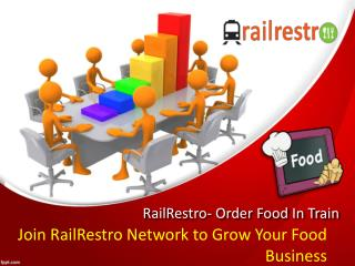 Join RailRestro Network to Grow Your Food Business