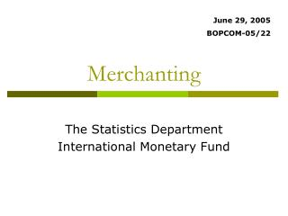 Merchanting