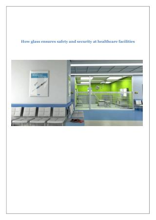 How glass ensures safety and security at healthcare facilities