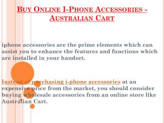 Buy Online I-Phone Accessories - Australian Cart