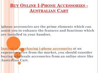 Buy Online I-Phone Accessories - Australian Cart
