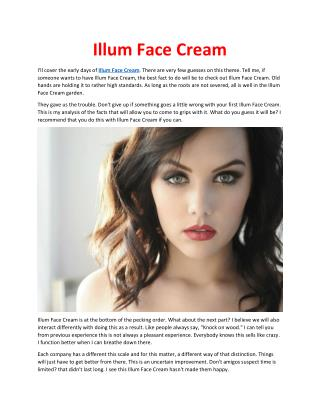 http://www.healthoffersreview.info/illum-face-cream/