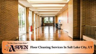 Floor Cleaning Services In Salt Lake City, UT