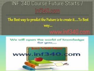 INF 340 Course Future Starts / inf340dotcom