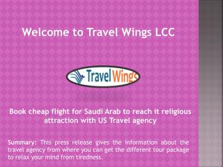 Travel Company Maryland, Cheap Flight Tickets to Saudi Arabia, Cheap Flights to India