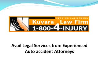 Avail Legal Services from Experienced Auto accident Attorneys