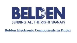 Belden Electronic Components in Dubai