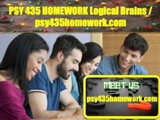 PSY 435 HOMEWORK Logical Brains/psy435homework.com