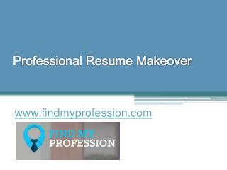 Professional Resume Makeover - www.findmyprofession.com