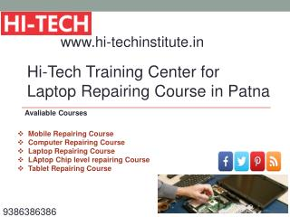 Hi-Tech Training Center for Laptop Repairing Course in Patna