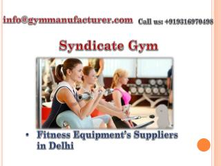 Get Best Gym Equipment Wholesale in Delhi with Gymmanufacturers