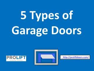 5 Types of  Garage Doors