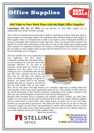 Add Value to Your Work Place with the Right Office Supplies