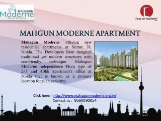 MAHAGUN MODERNE APARTMENTS 9560090054