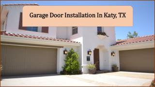 Garage Door Installation In Katy, TX