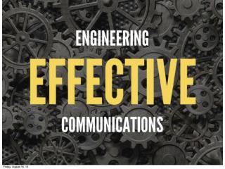 Engineering Effective Communications