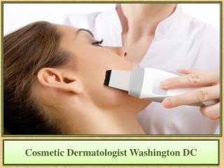 Cosmetic Dermatologist Washington DC
