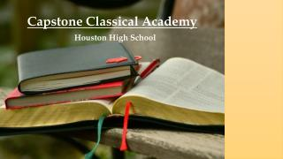 Capstone Classical Academy: Houston High School