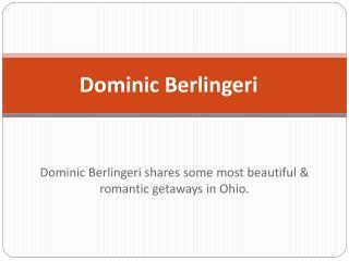 Dominic Berlingeri - Romantic Getaways in Ohio