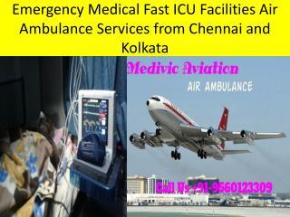 Low Cost Air Ambulance Services in Kolkata and Chennai