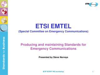 ETSI EMTEL Special Committee on Emergency Communications