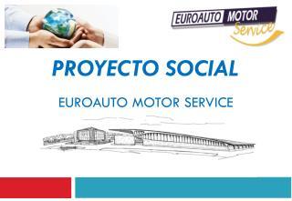 Proyecto Social Euroauto Motor Service