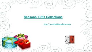 Buy Seasonal Gifts online only at i3giftingsolution