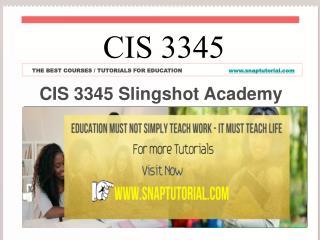 CIS 3345 Slingshot Academy / snaptutorial.com