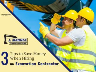 3 Tips to Save Money When Hiring an Excavation Contractor