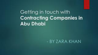 Getting in touch with Contracting Companies in Abu Dhabi