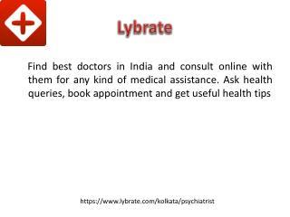 Psychiatrist In Kolkata - Lybrate