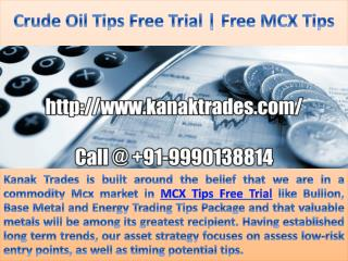 Crude oil trading tips Free Trial | Free MCX Tips