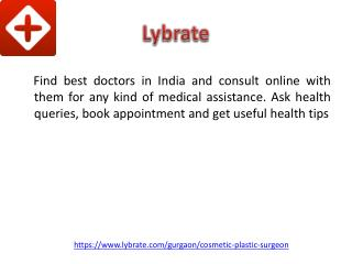 Cosmetic Surgery In Gurgaon | Lybrate