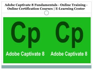 Adobe Captivate 8 Fundamentals - Online Training