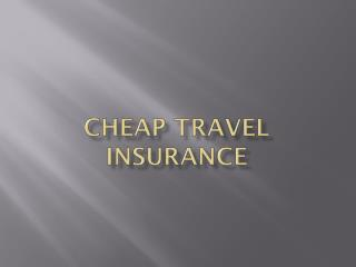 Cheap travel insurance