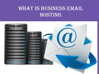 What is Business Email Hosting