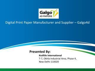 Digital Print Paper Manufacturer and Supplier – Galgo4d