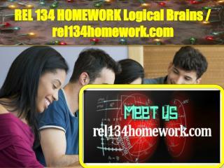 REL 134 HOMEWORK Logical Brains / rel134homework.com