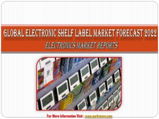 Global Electronic Shelf Label Market Forecast 2022: Aarkstore