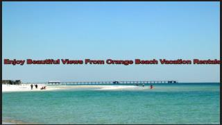 Lookout The Best Deals Available In Orange Beach Vacation Rentals