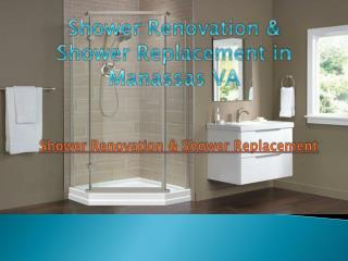Shower Renovation & Shower Replacement in Manassas VA