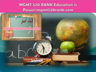 MGMT 520 RANK Education is Power/mgmt520rank.com