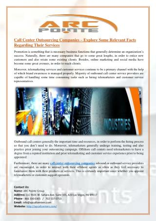 Call Center Outsourcing Companies – Explore Some Relevant Facts Regarding Their Services
