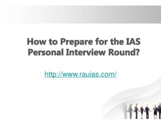How to Prepare for the IAS Personal Interview Round?